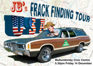 Jeremy Buckinghams USA Frack finding Tour in Mullumbimby